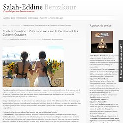 Content Curation : Voici mon avis sur la Curation et les Content Curateurs | Salah-Eddine Benzakour /// Blog Officiel