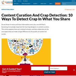 Content Curation And Crap Detection: 10 Ways To Detect Crap In What You Share - eLearning Industry