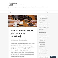 Mobile Content Curation und Distribution [Workflow]