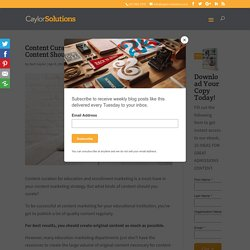 Content Curation for Education: What Kinds of Content Should Education Brands Curate?