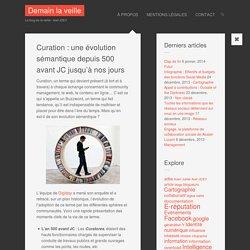 Curation : une évolution sémantique depuis 500 avant JC jusqu'à nos jours