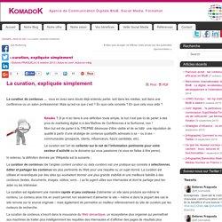 La curation, expliquée simplement KomadoK