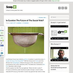 Is Curation The Future of The Social Web?Scoop
