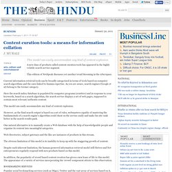 Curation Tools - The Hindu : Business News : Content curation tools: a means for information collation