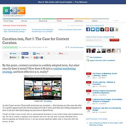 Curation-ism, Part 1: The Case for Content Curation
