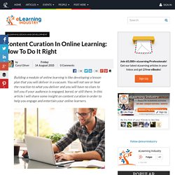 Content Curation In Online Learning: How To Do It Right