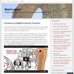 Curation as Digital Literacy Practice