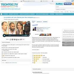 La curation est une chance pour les marques - techtoc.tv, web-tv communautaire rich media – video