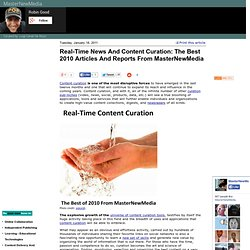 Real-Time News And Content Curation: The Best 2010 Articles And Reports From MasterNewMedia