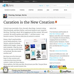 Curation is the New Creation