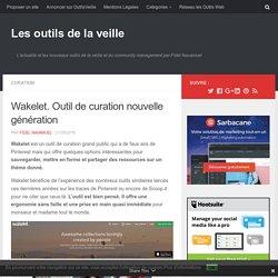 Wakelet. Outil de curation nouvelle génération – Les outils de la veille