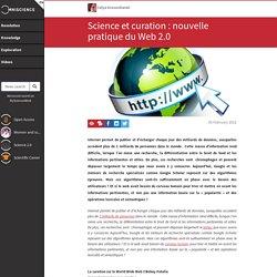 Science et curation : nouvelle pratique du Web 2.0 - Omniscien...