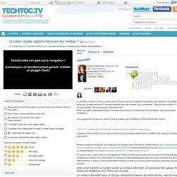 Curation quelle opportunité pour les entreprises et pour les médias ? - techtoc.tv, web-tv