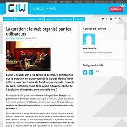 La curation : le web organisé par les utilisateurs