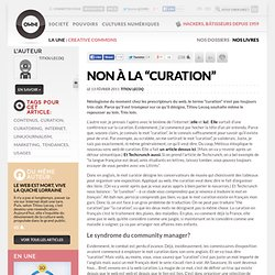 "Non à la ""curation"" » Article » OWNI, Digital Journalism"