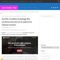 Kumbu. Curation et partage des contenus trouvés sur le web et les réseaux sociaux – Les Outils Tice