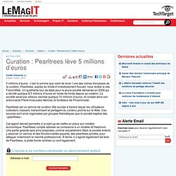 Curation : Pearltrees lève 5 millions d'euros