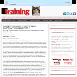Content Curation Strategies for Corporate Learning (Part 2)
