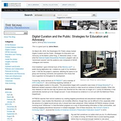 Digital Curation and the Public: Strategies for Education and Advocacy
