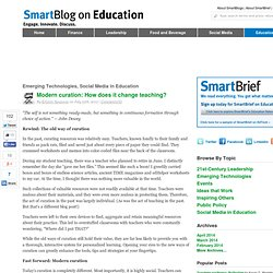 Modern curation: How does it change teaching? SmartBlogs