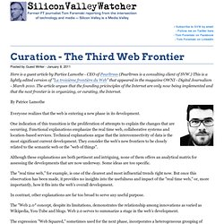 Curation - The Third Web Frontier