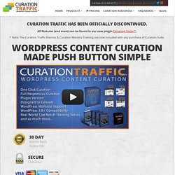 Curation Traffic - Wordpress Curation Theme | Your Platform, Your Traffic, Your Profit