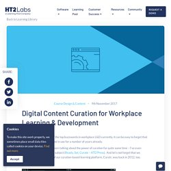 Digital Content Curation for Workplace Learning & Development