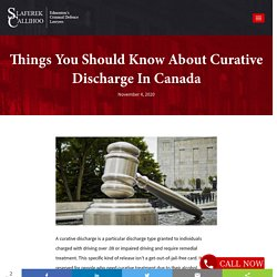 Things You Should Know About Curative Discharge In Canada