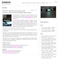 film and curator label - 31/05/13 - 20:30 Human Frames Live 02: Hauschka v Mono no aware & Desire [Amsterdam]