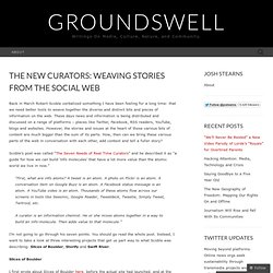 The New Curators: Weaving Stories from the Social Web