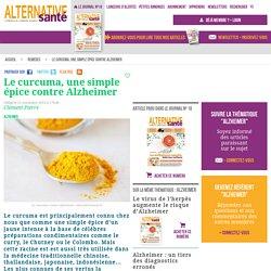 Le curcuma contre alzheimer et le cancer