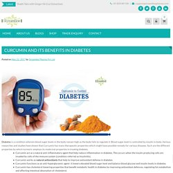 CURCUMIN AND ITS BENEFITS IN DIABETES