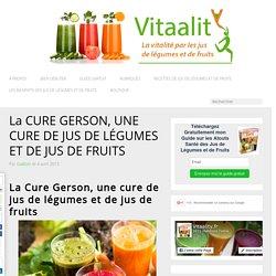 La cure Gerson, une cure de jus de légumes et de fruits