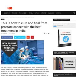How to cure and heal from prostate cancer