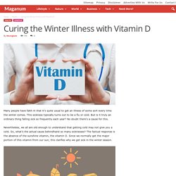 Curing the Winter Illness with Vitamin D - Maganum