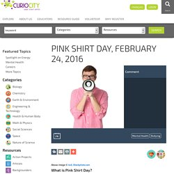 Pink Shirt Day, February 24, 2016