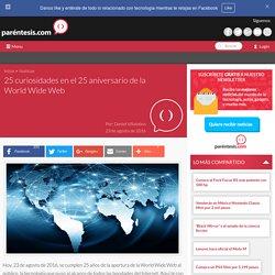 25 curiosidades en el 25 aniversario de la World Wide Web