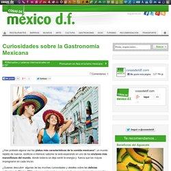 Curiosidades sobre la Gastronomía Mexicana