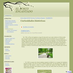 Curiosidades históricas - EL BOSCO ENCANTADO