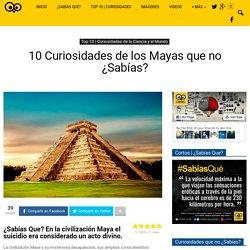 10 Curiosidades de los Mayas que no ¿Sabías?