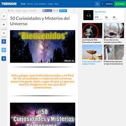 50 Curiosidades y Misterios del Universo