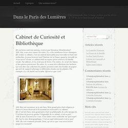 Cabinet de Curiosité et Bibliothèque