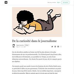 De la curiosité dans le journalisme