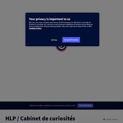 HLP Cabinet de curiosités by obertprof