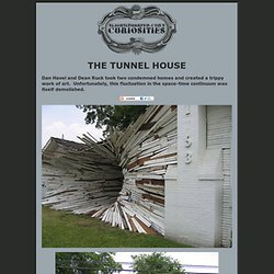 The Tunnel House