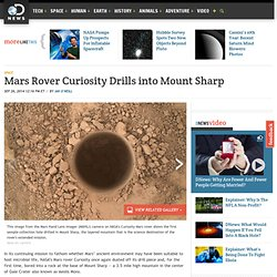 Mars Rover Curiosity Drills into Mount Sharp
