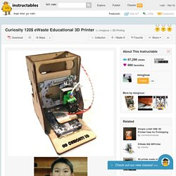 Curiosity 120$ eWaste Educational 3D Printer - All