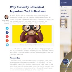 Why Curiosity is the Most Important Tool in Business - Todaymade Blog Todaymade Blog