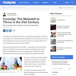 Curiosity: The Metaskill to Thrive in the 21stCentury