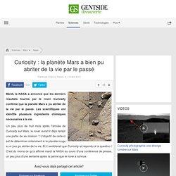 Curiosity : la planète Mars a bien pu abriter de la vie par le passé